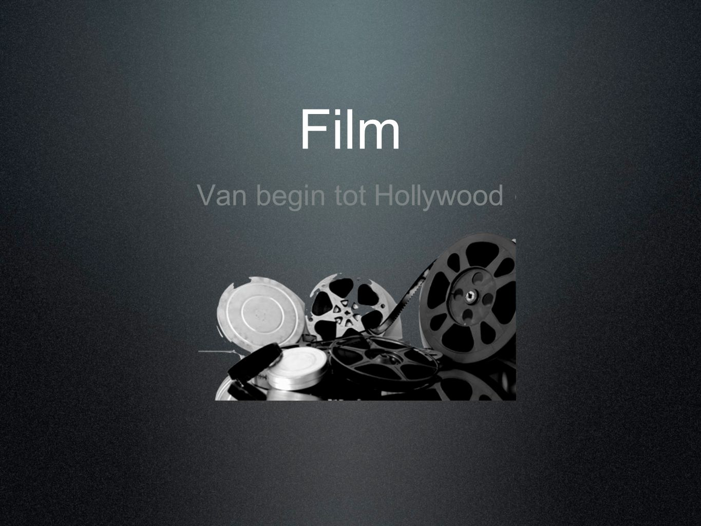 Van begin tot Hollywood