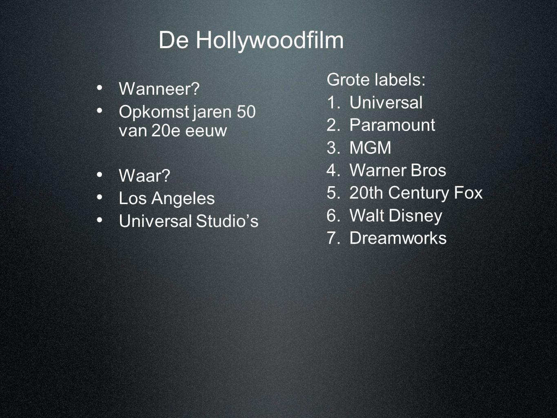 De Hollywoodfilm Grote labels: Wanneer Universal