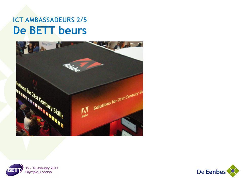 ICT AMBASSADEURS 2/5 De BETT beurs