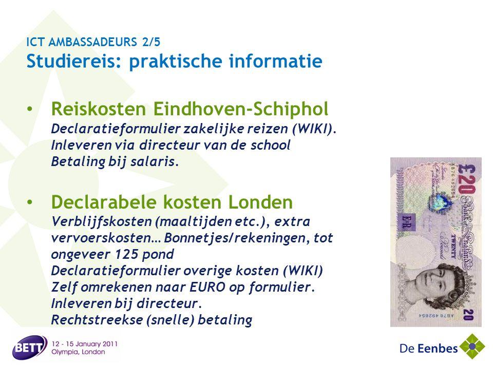 ICT AMBASSADEURS 2/5 Studiereis: praktische informatie
