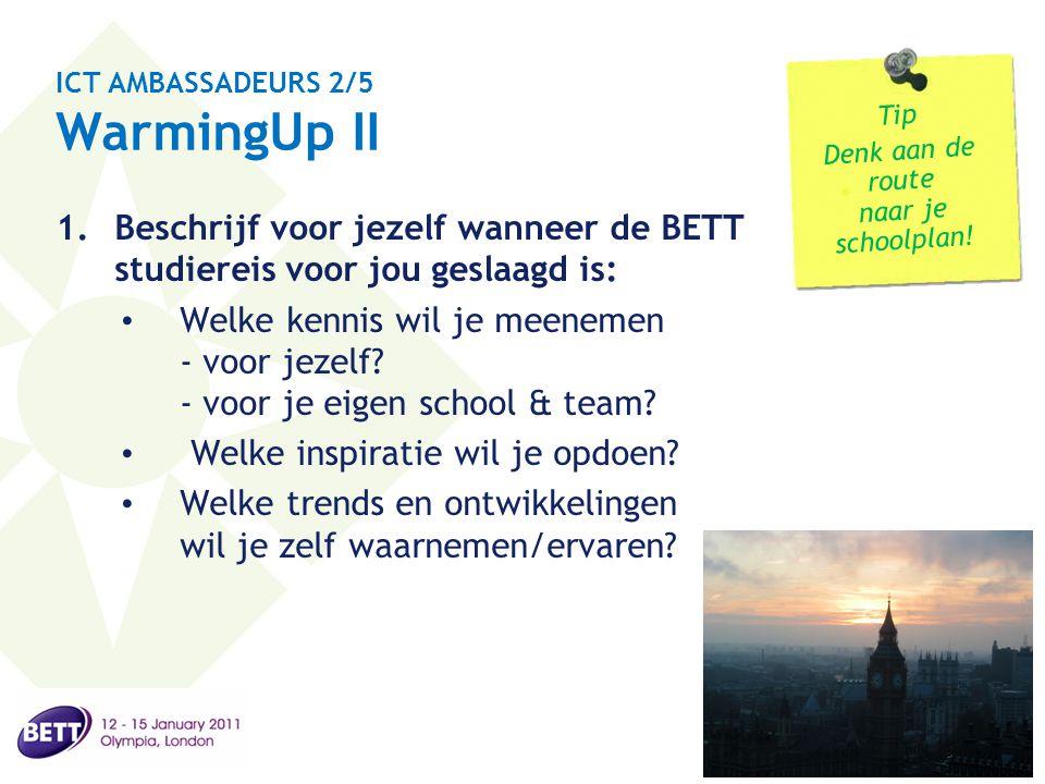 ICT AMBASSADEURS 2/5 WarmingUp II