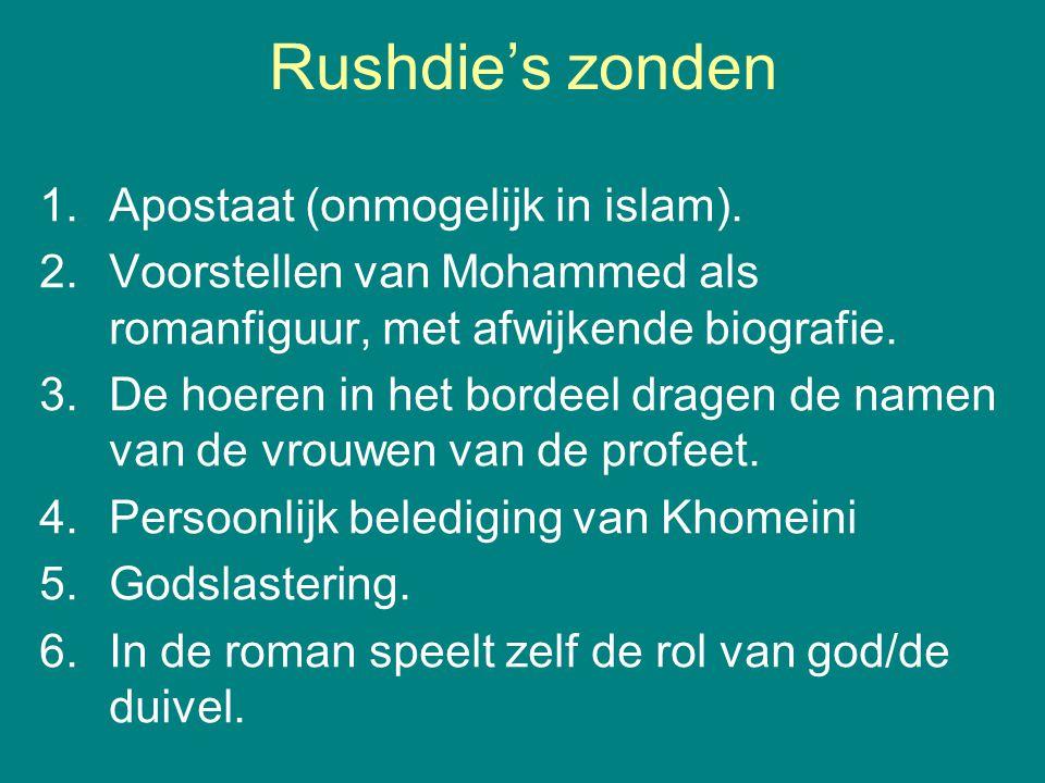 Rushdie's zonden 1. Apostaat (onmogelijk in islam).