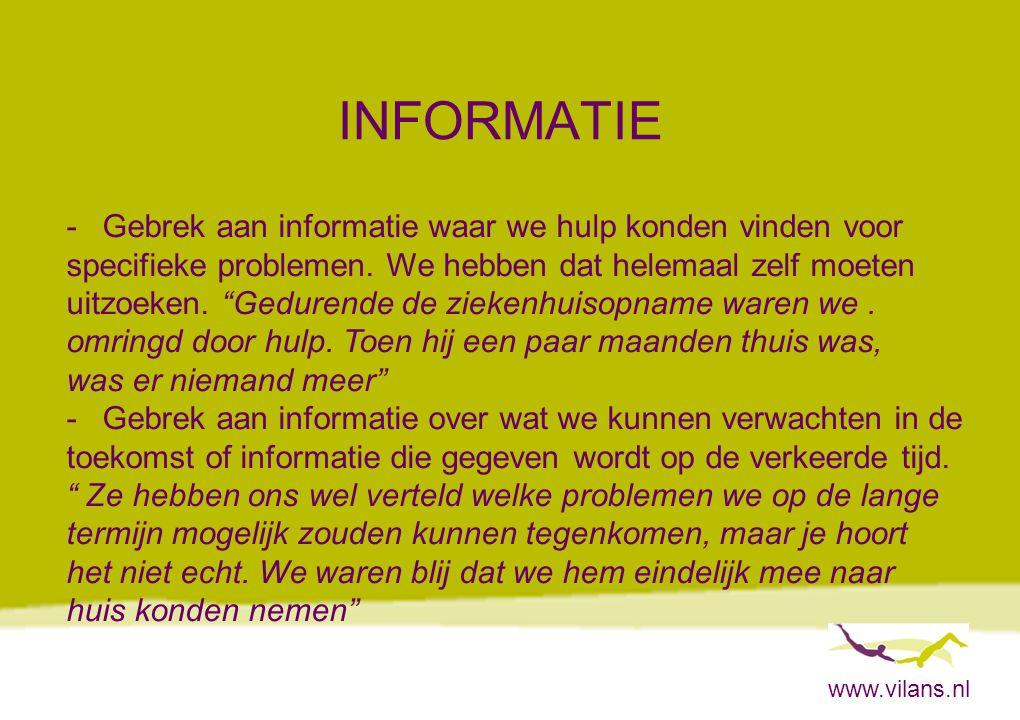 INFORMATIE Gebrek aan informatie waar we hulp konden vinden voor