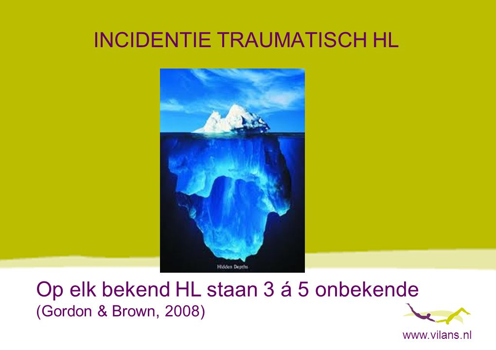 INCIDENTIE TRAUMATISCH HL
