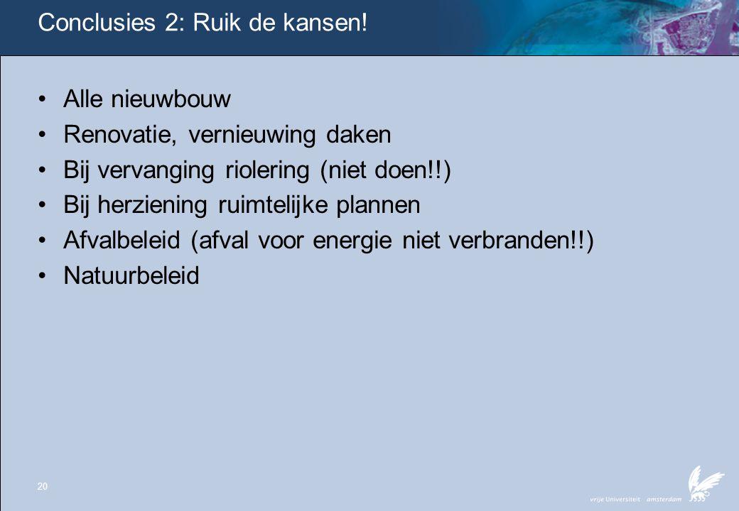 Conclusies 2: Ruik de kansen!