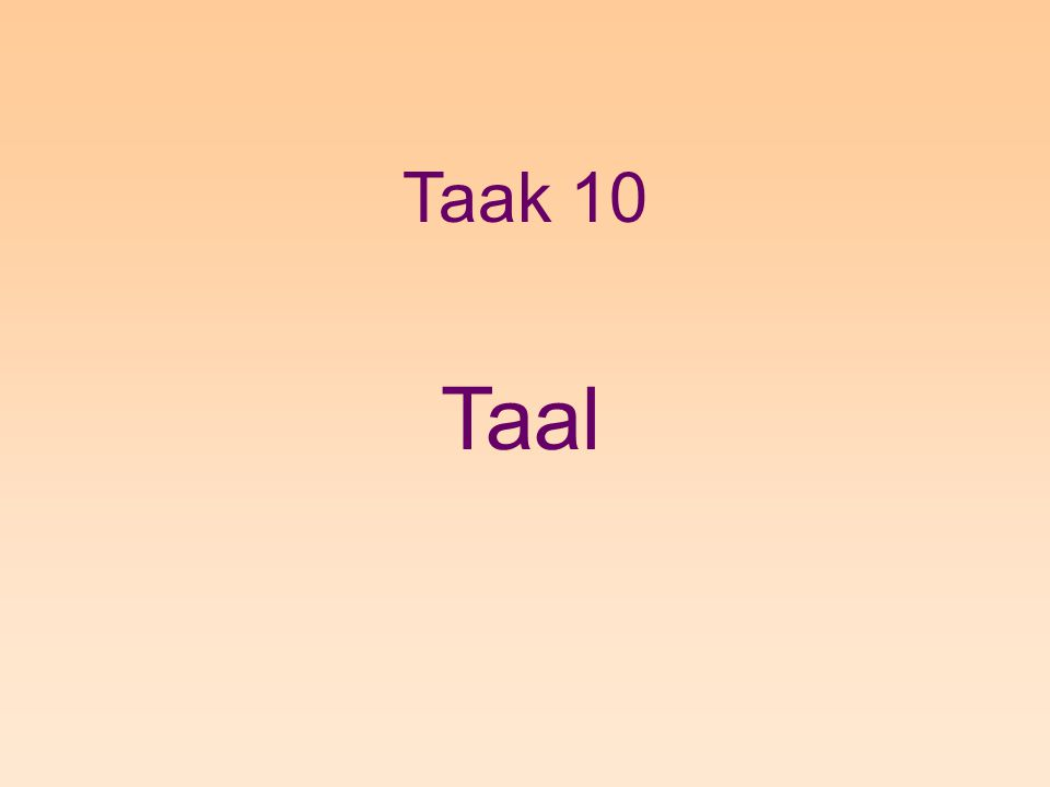 Taak 10 Taal
