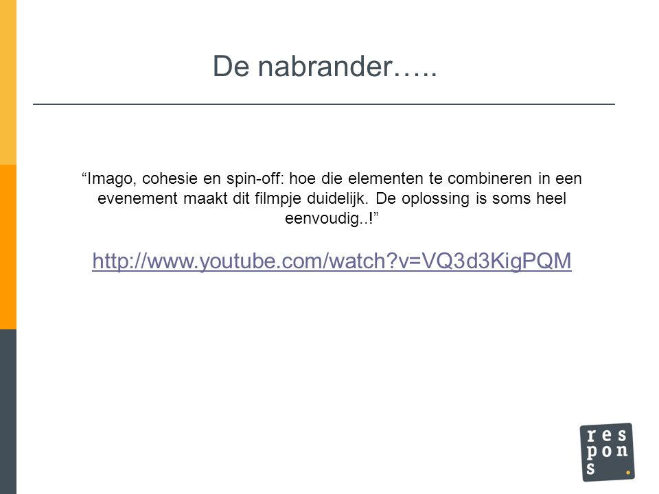 De nabrander….. http://www.youtube.com/watch v=VQ3d3KigPQM