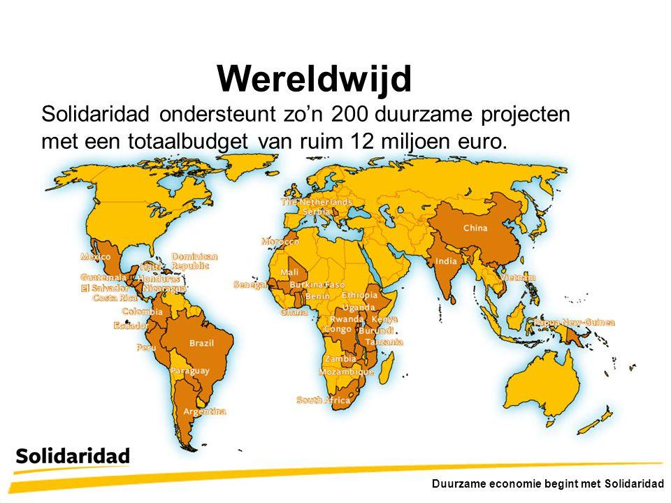 Wereldwijd Solidaridad ondersteunt zo'n 200 duurzame projecten met een totaalbudget van ruim 12 miljoen euro.