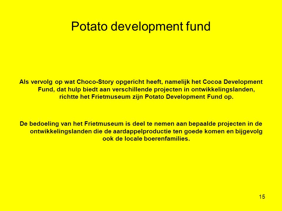 Potato development fund