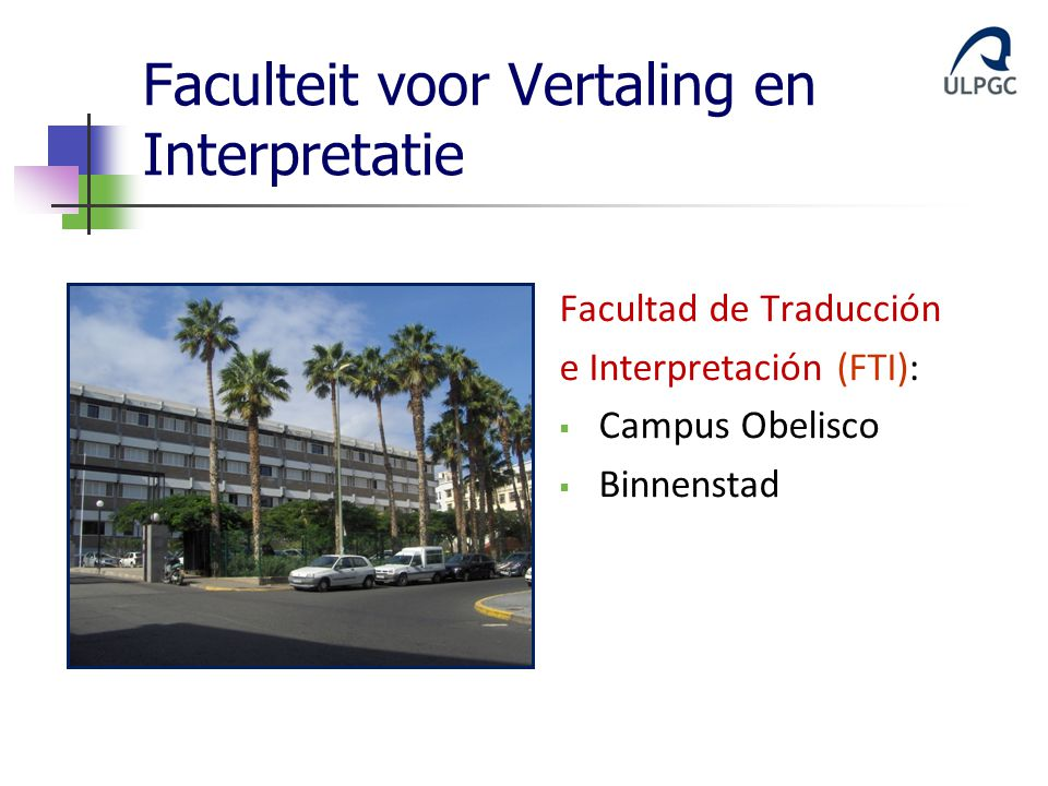Faculteit voor Vertaling en Interpretatie