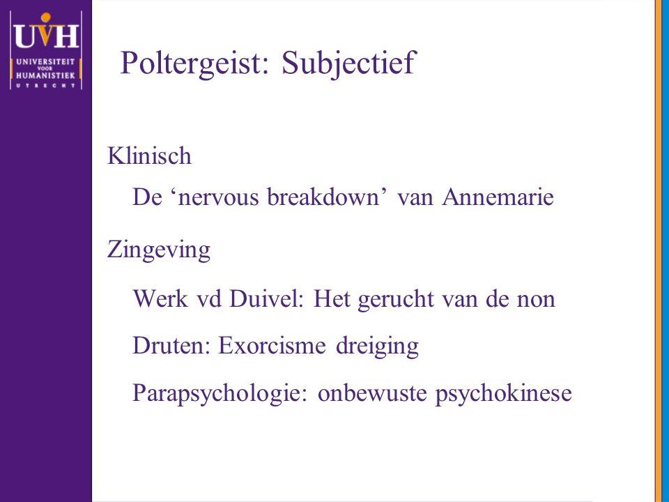 Poltergeist: Subjectief