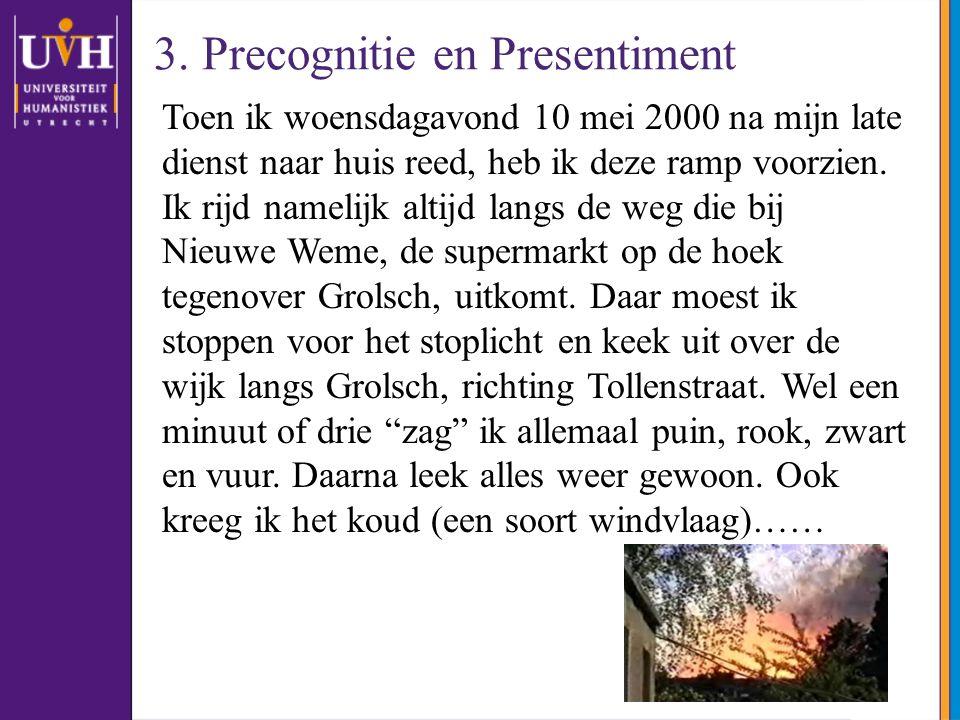 3. Precognitie en Presentiment