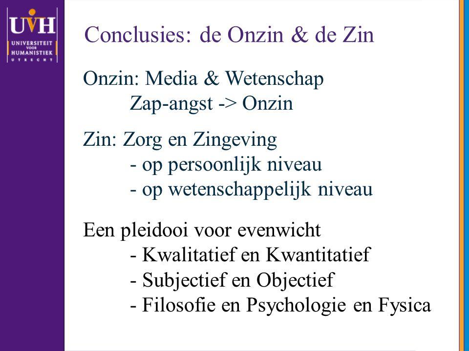 Conclusies: de Onzin & de Zin
