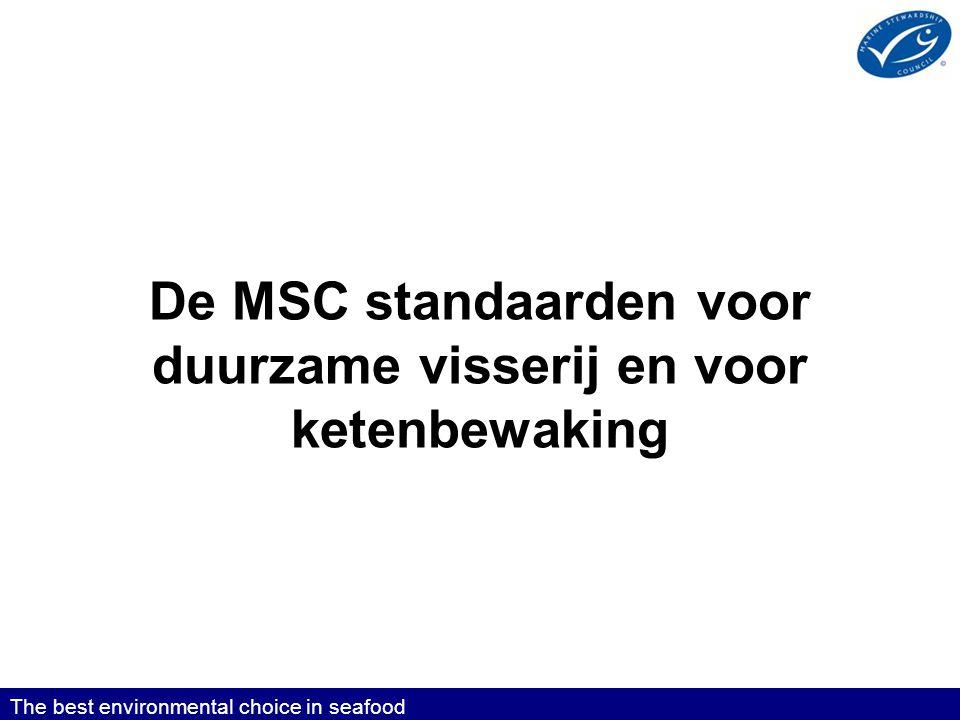 De MSC standaarden voor duurzame visserij en voor ketenbewaking