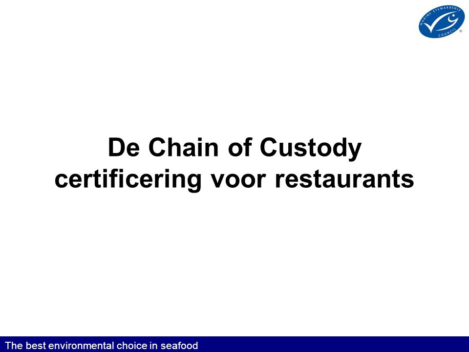 De Chain of Custody certificering voor restaurants