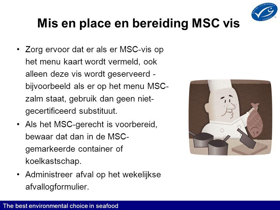 Mis en place en bereiding MSC vis
