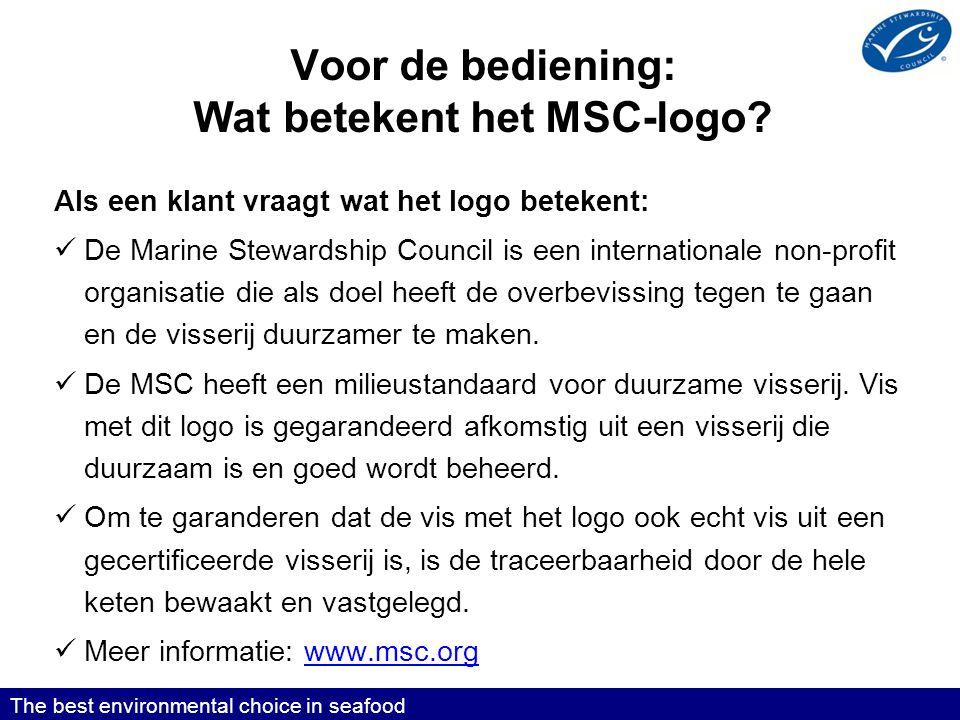 Voor de bediening: Wat betekent het MSC-logo