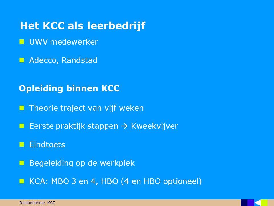 Het KCC als leerbedrijf