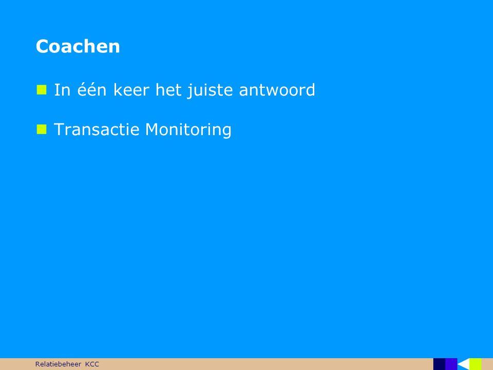 Coachen In één keer het juiste antwoord Transactie Monitoring