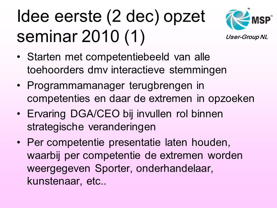 Idee eerste (2 dec) opzet seminar 2010 (1)