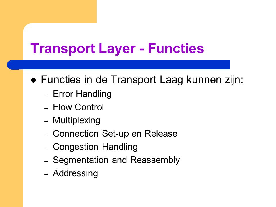 Transport Layer - Functies