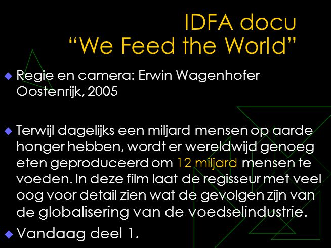 IDFA docu We Feed the World