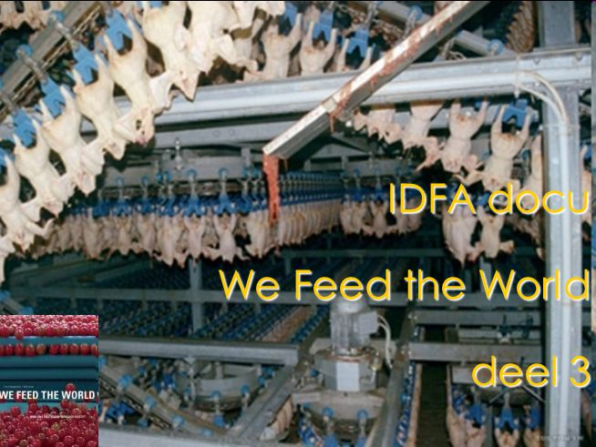 IDFA docu We Feed the World deel 3
