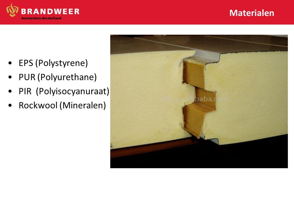 Materialen EPS (Polystyrene) PUR (Polyurethane) PIR (Polyisocyanuraat) Rockwool (Mineralen)