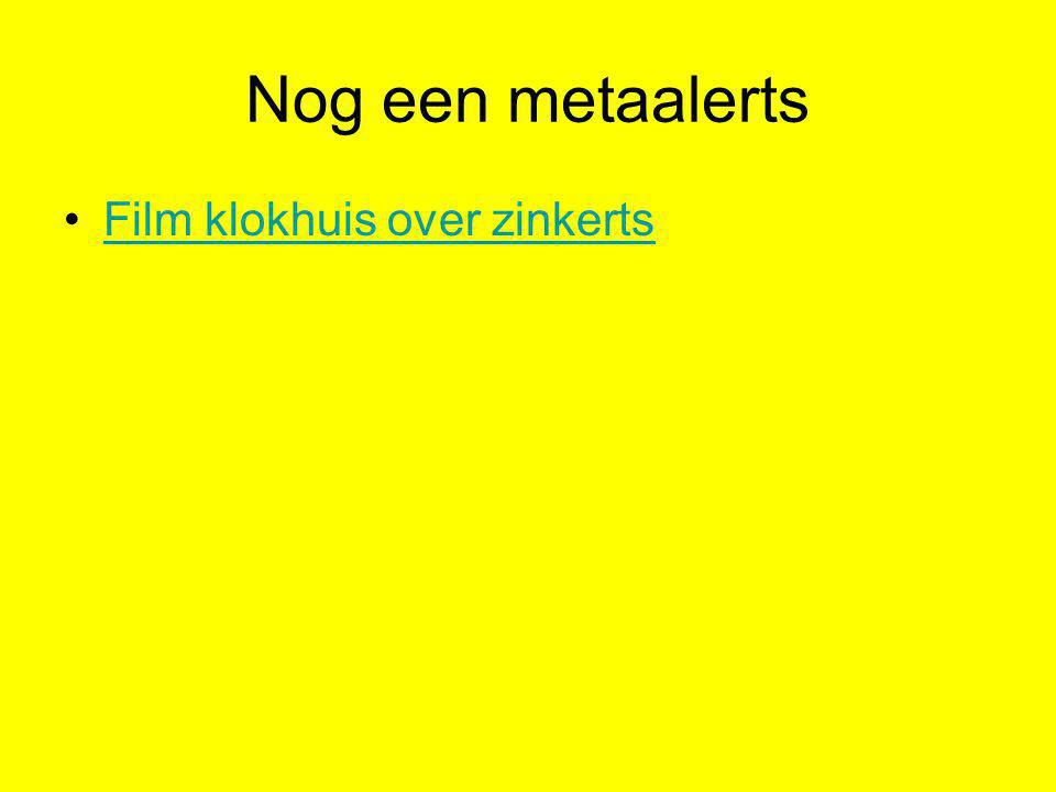 Nog een metaalerts Film klokhuis over zinkerts