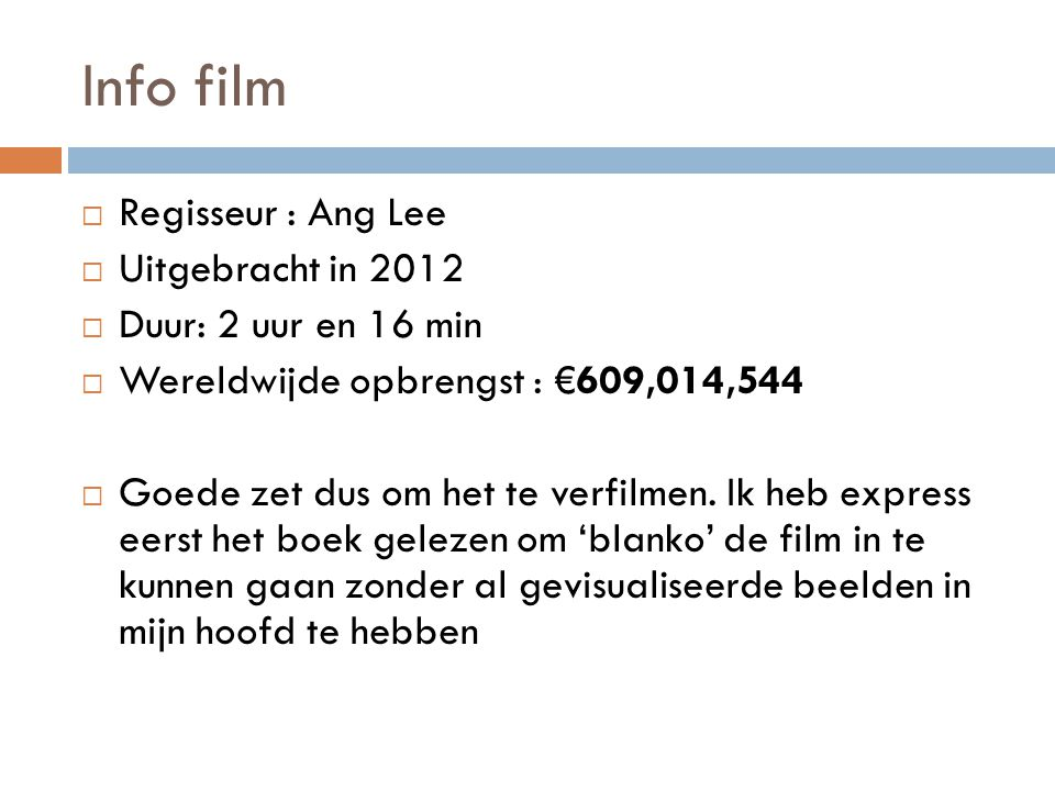 Info film Regisseur : Ang Lee Uitgebracht in 2012