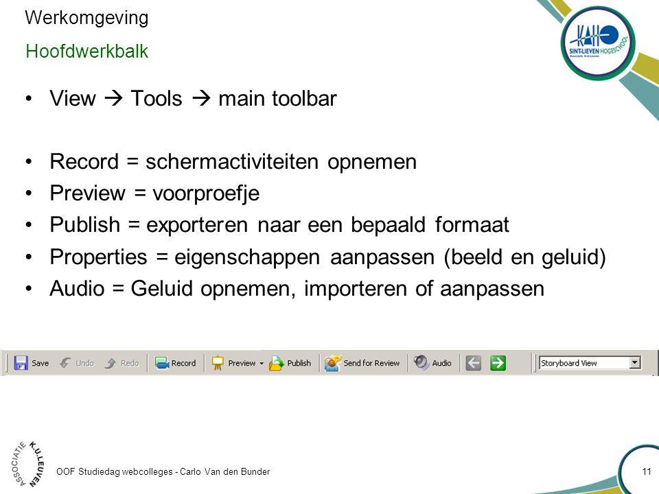 View  Tools  main toolbar Record = schermactiviteiten opnemen