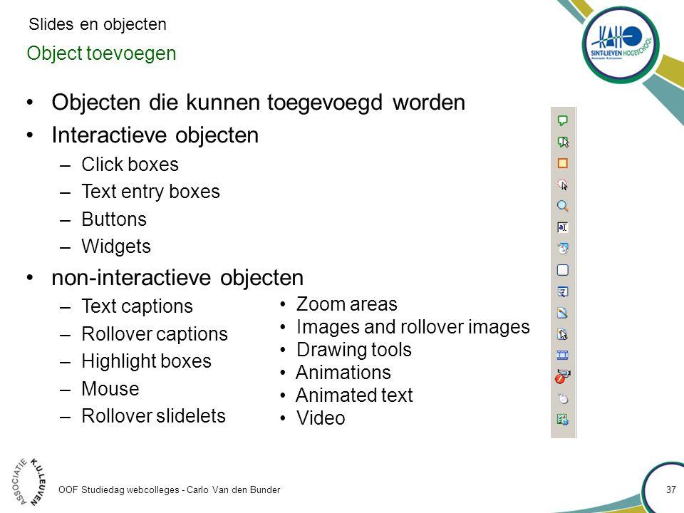 Objecten die kunnen toegevoegd worden Interactieve objecten