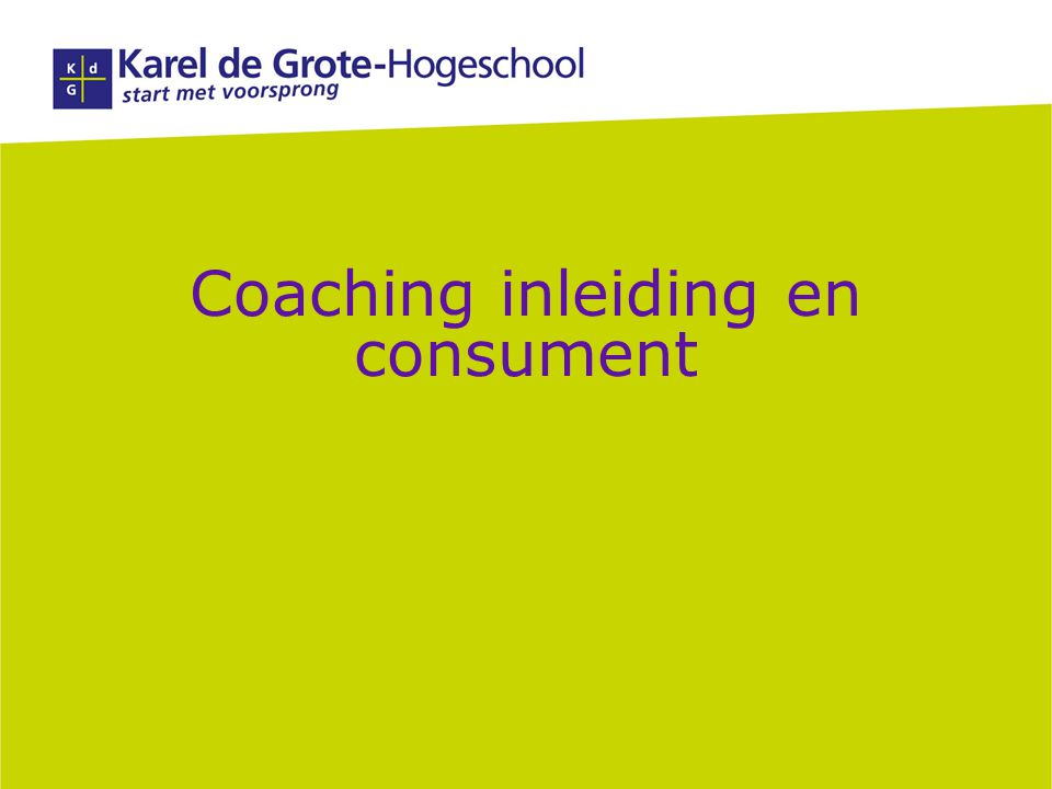 Coaching inleiding en consument