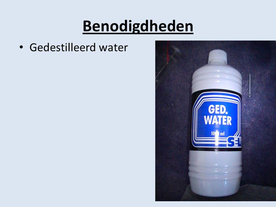 Benodigdheden Gedestilleerd water
