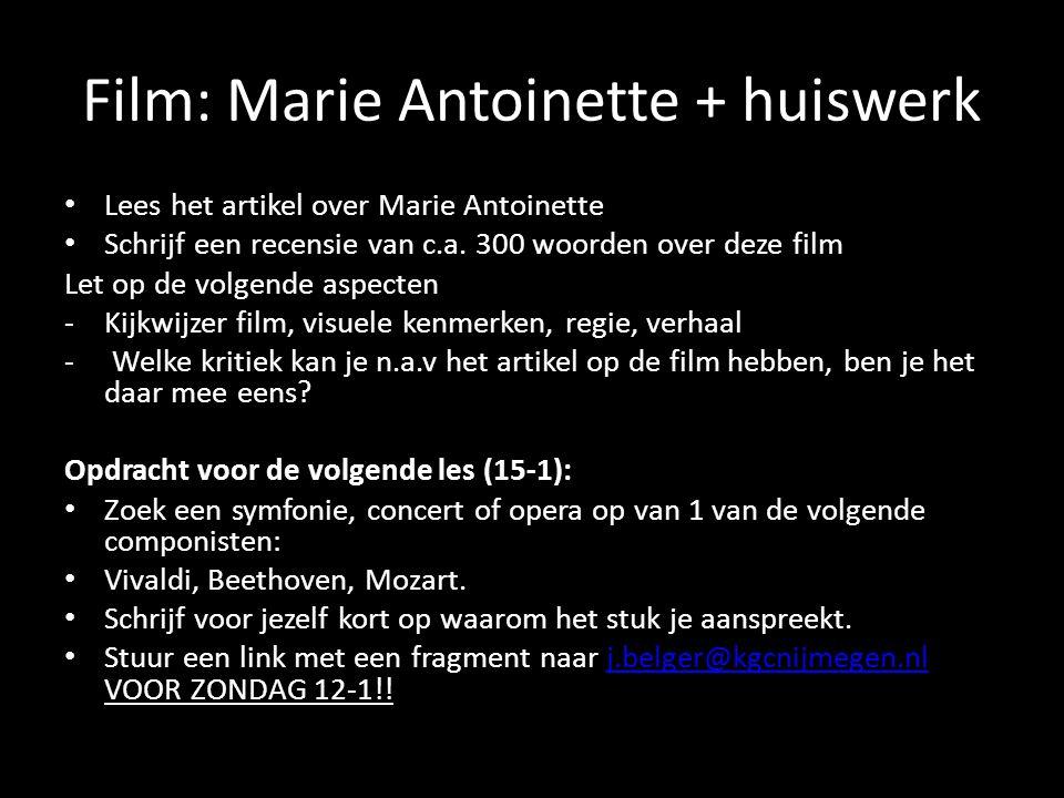 Film: Marie Antoinette + huiswerk
