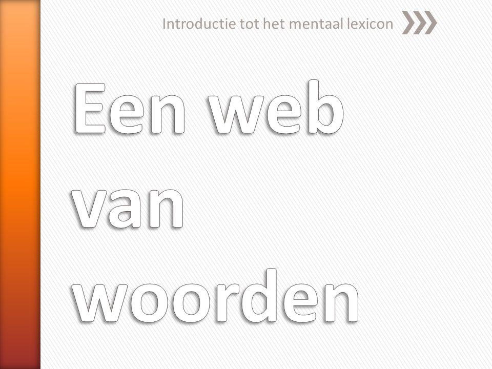 Introductie tot het mentaal lexicon