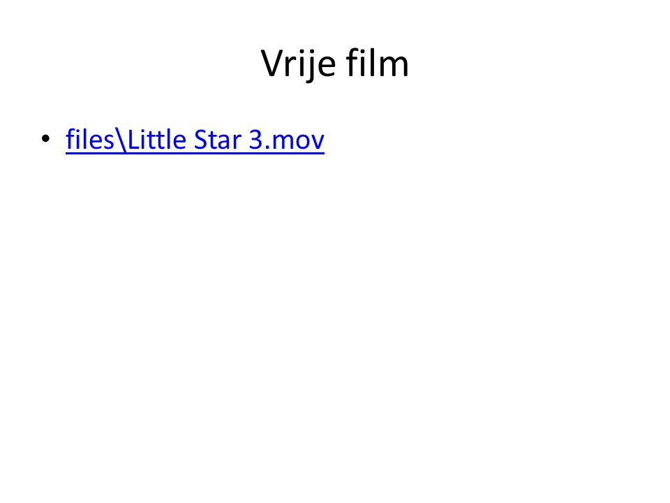 Vrije film files\Little Star 3.mov