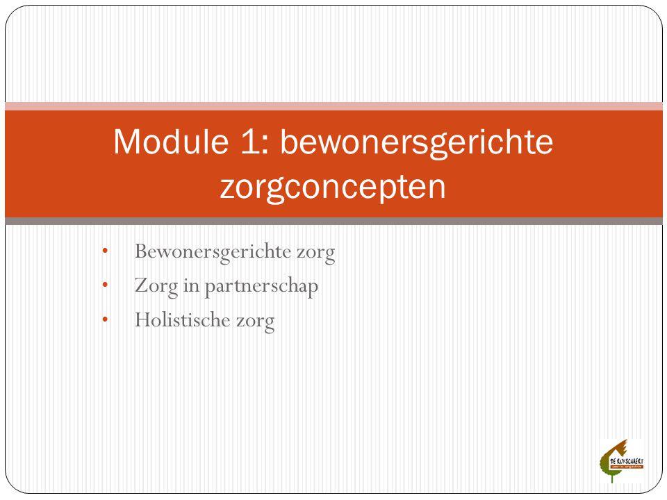 Module 1: bewonersgerichte zorgconcepten