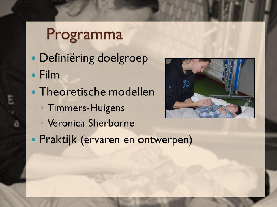 Programma Definiëring doelgroep Film Theoretische modellen
