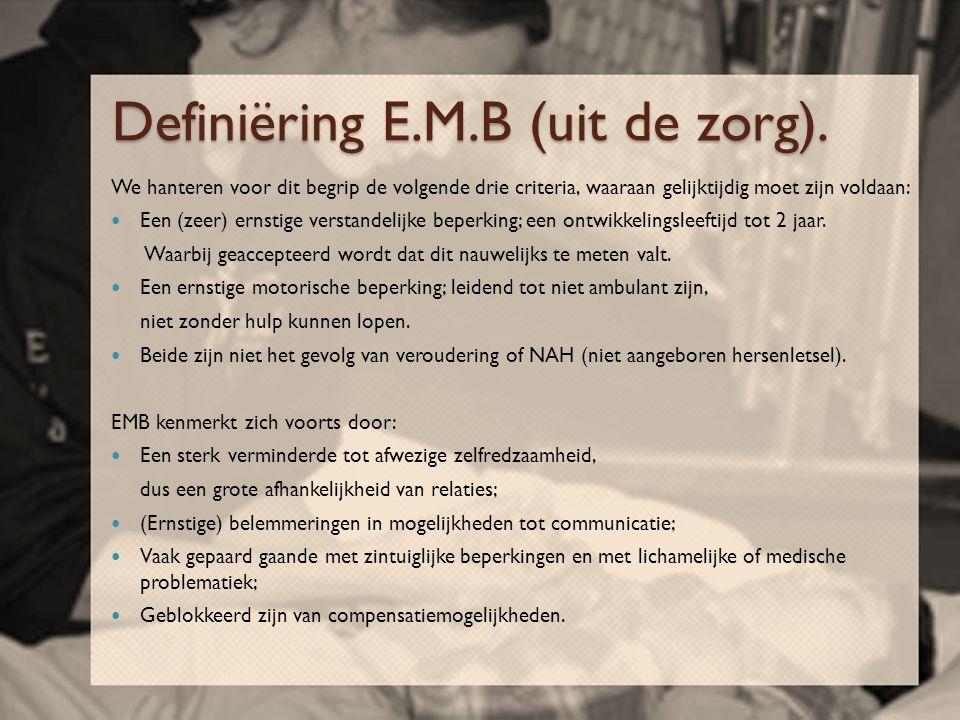 Definiëring E.M.B (uit de zorg).