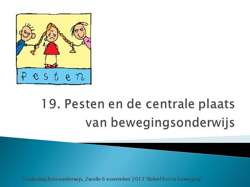 19. Pesten en de centrale plaats van bewegingsonderwijs