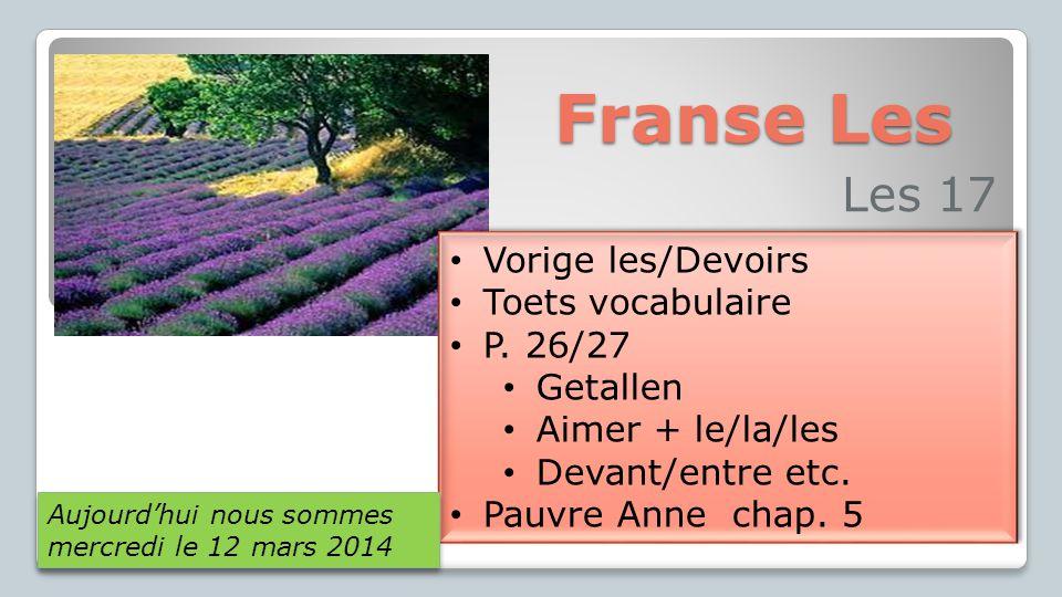 Franse Les Les 17 Vorige les/Devoirs Toets vocabulaire P. 26/27