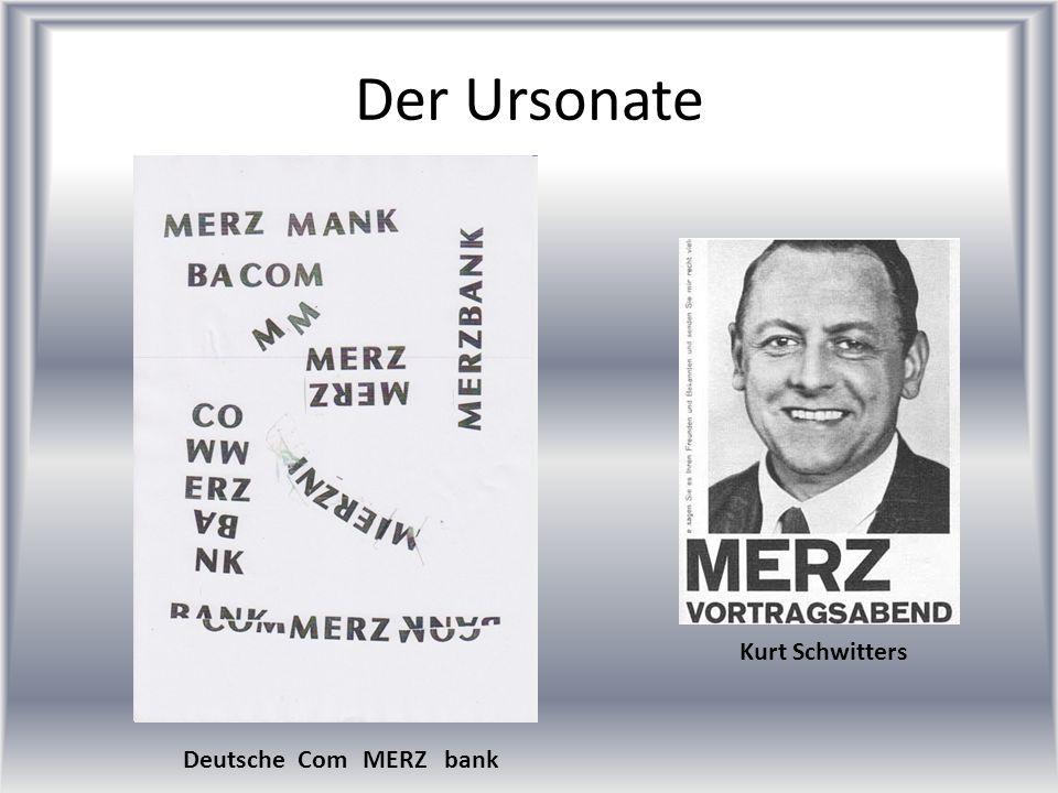 Der Ursonate Kurt Schwitters Deutsche Com bank MERZ