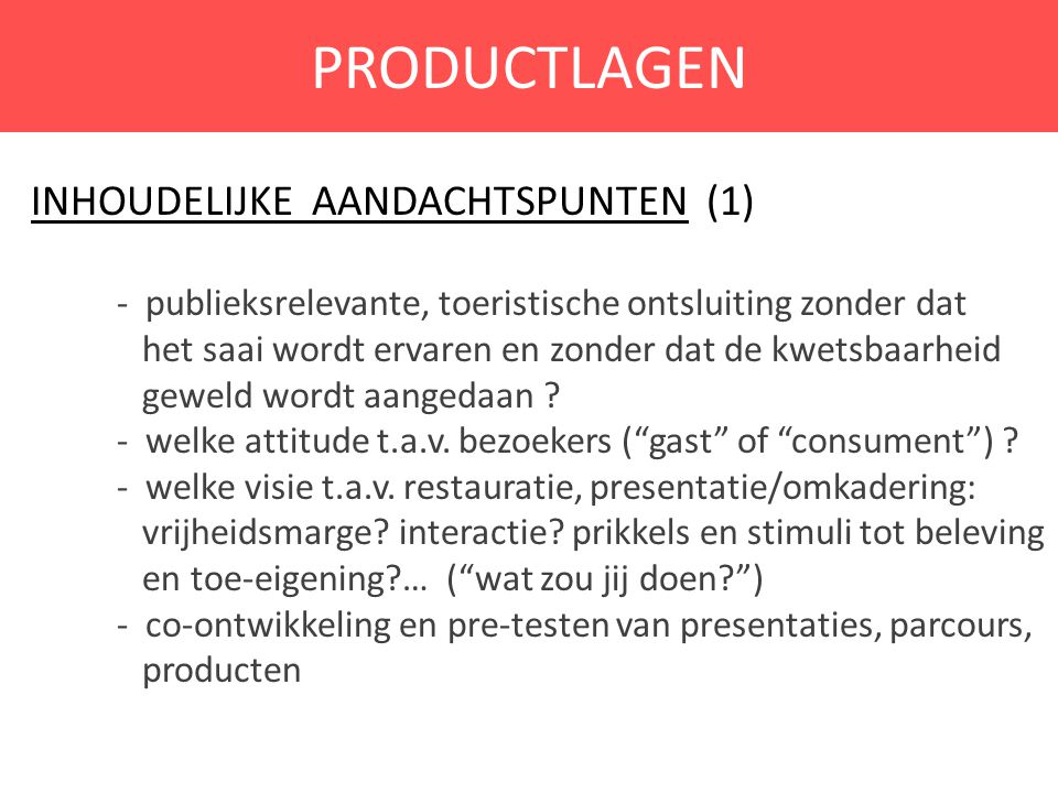 PRODUCTLAGEN Inhoudelijke AANDACHTSPUNTEN (1)