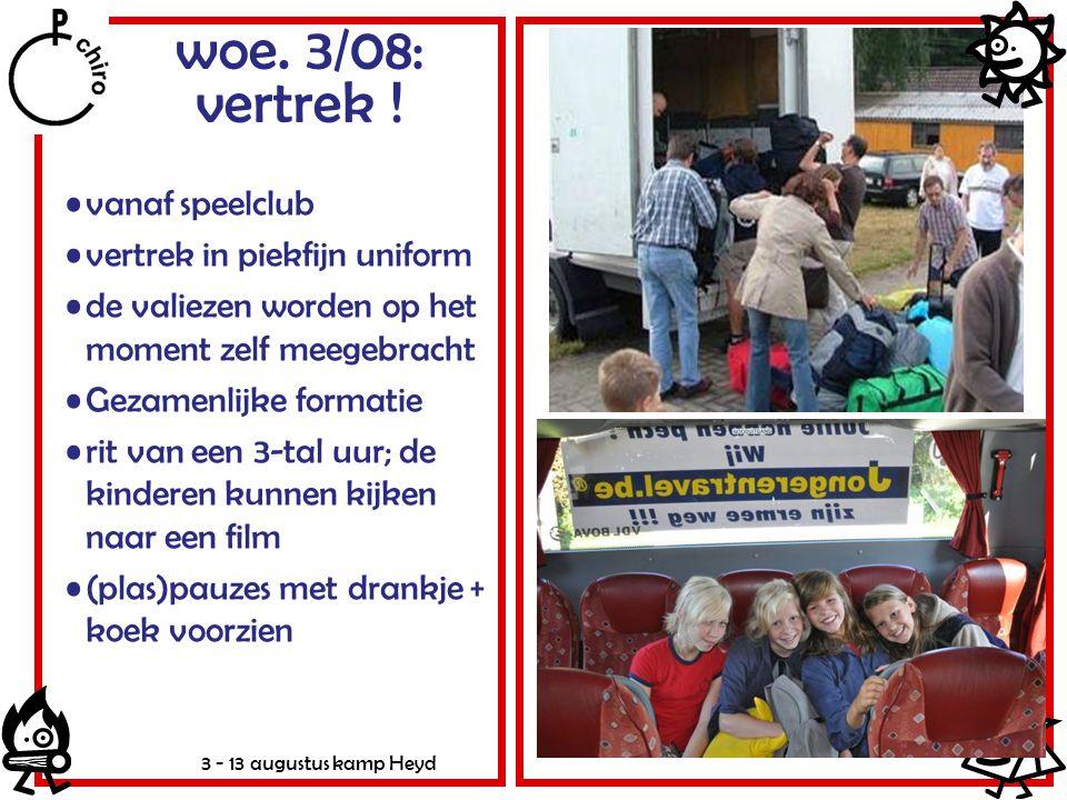 woe. 3/08: vertrek ! vanaf speelclub vertrek in piekfijn uniform