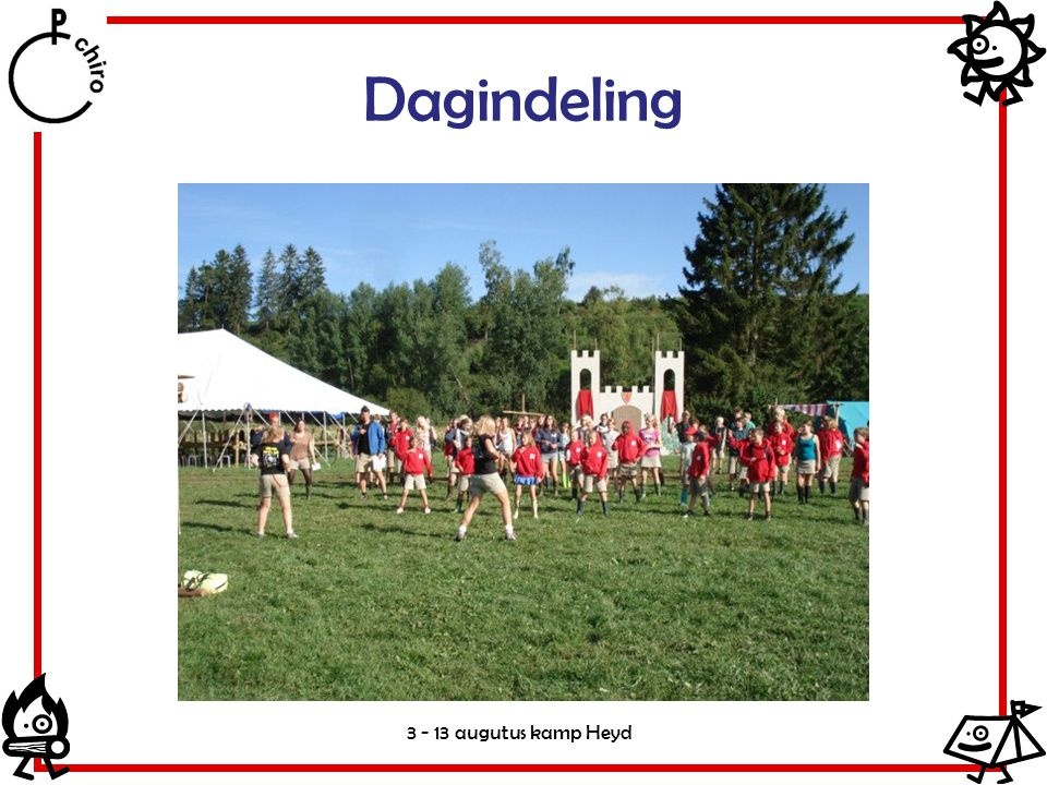 Dagindeling 3 - 13 augutus kamp Heyd