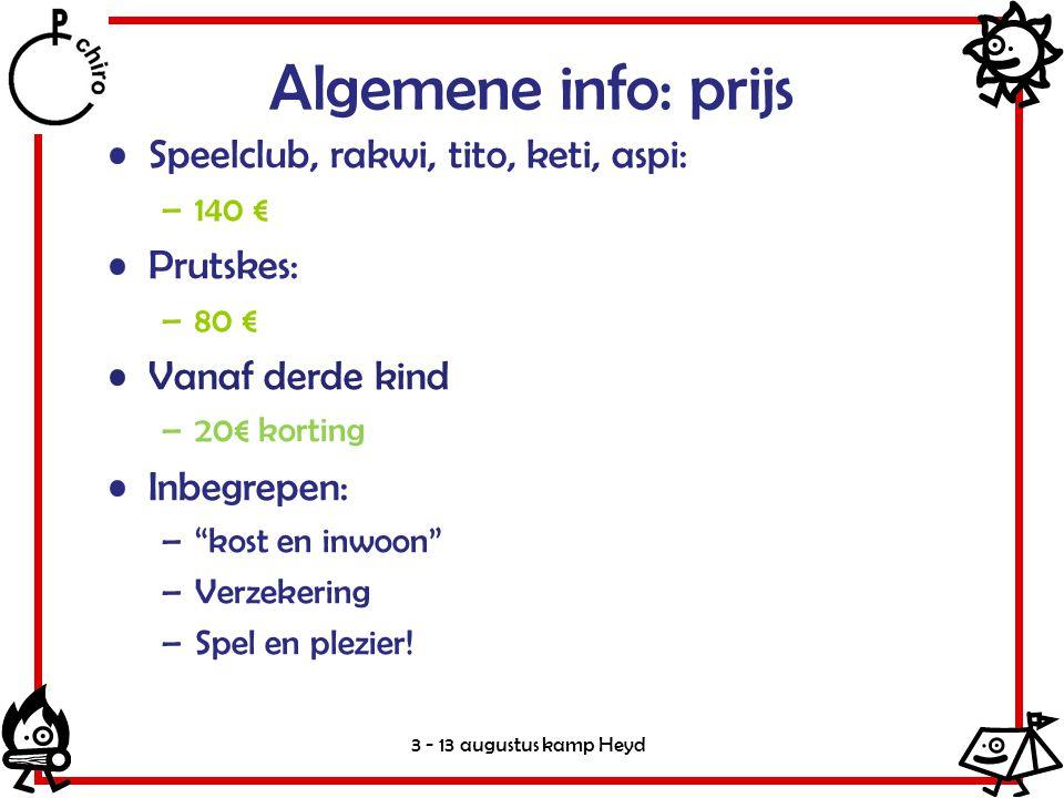 Algemene info: prijs Speelclub, rakwi, tito, keti, aspi: Prutskes:
