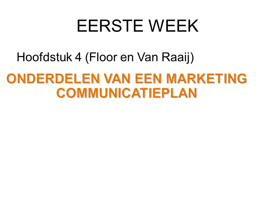 ONDERDELEN VAN EEN MARKETING COMMUNICATIEPLAN