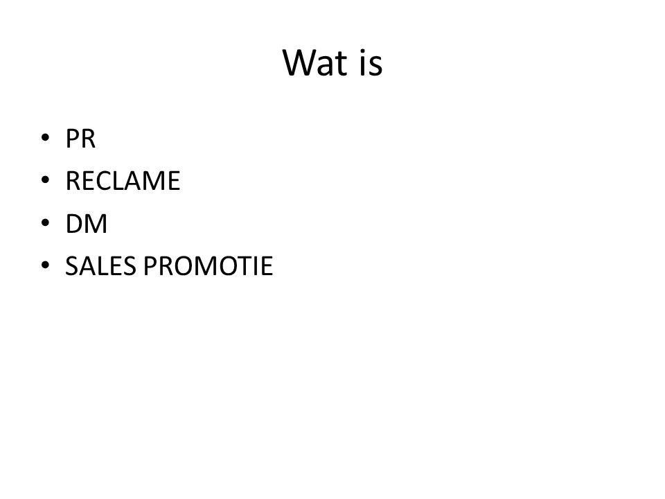 Wat is PR RECLAME DM SALES PROMOTIE