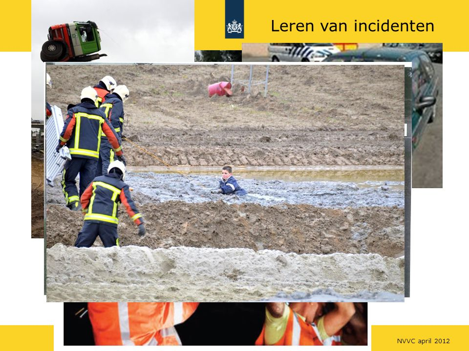 Leren van incidenten NVVC april 2012